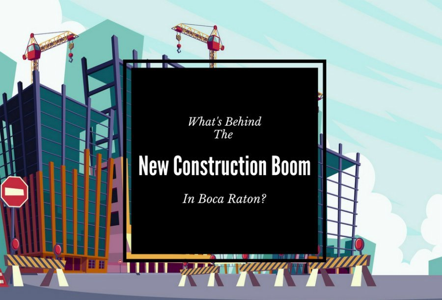 Boca Raton Construction Boom