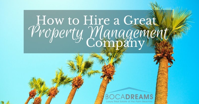 how to hire a great property management company